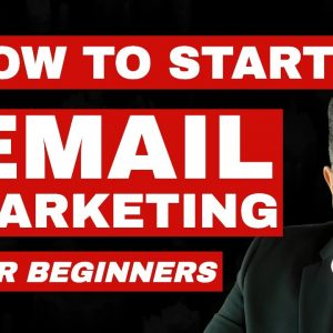 How To Start Email Marketing - Email Marketing for Beginners